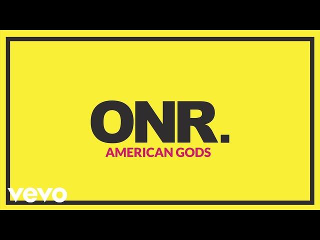 ONR. – AMERICAN GODS (Audio)