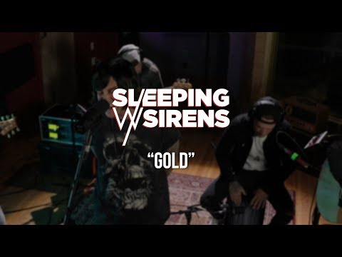 Sleeping With Sirens - Gold - ALT 104.9 Gaslight Sessions