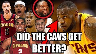Why The Cavs Trades Made The Cavs BETTER! LeBron NBA Champion?