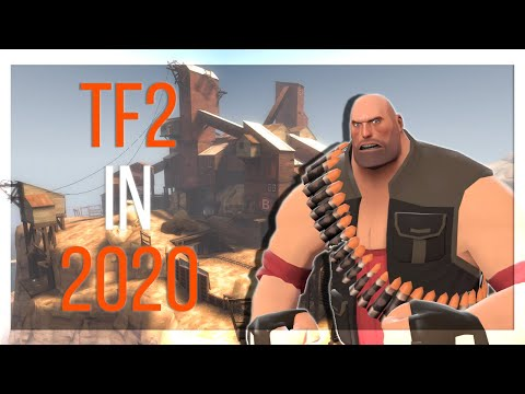 [TF2] Team Fortress 2 In 2020...