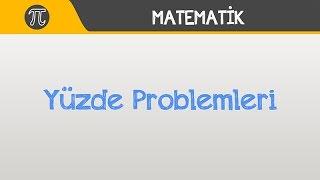 Yüzde Problemleri  Matematik  Hocalara Geldik