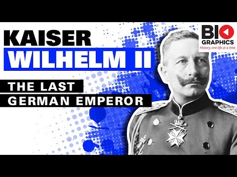 Kaiser Wilhelm II: The Last German Emperor