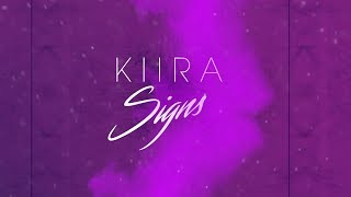 KIIRA - Signs (Official Lyric Video)
