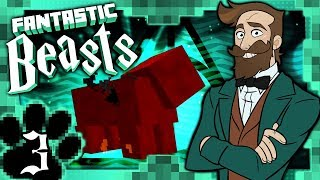 Minecraft Fantastic Beasts #3 - OUR FIRST BEAST!