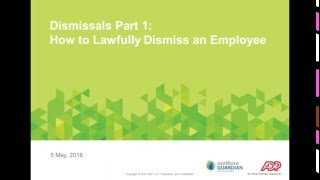 ADP Webinar: Dismissal - How to Lawfully Dismiss Employees