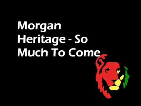 Morgan Heritage - So Much To Come