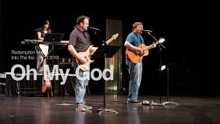 Redemption Music: Oh My God (Into The Fire)