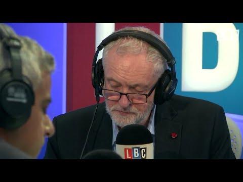 Sadiq Khan and Jeremy Corbyn Live On LBC. - 27th October 2017