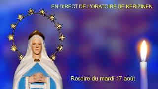 Rosaire du mardi 17 août, replay