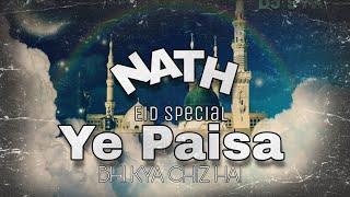 NATH | YE PAISA BHI KYA CHIZ HAI | MILADUN NABI | DJ REMIX | DJ SYK