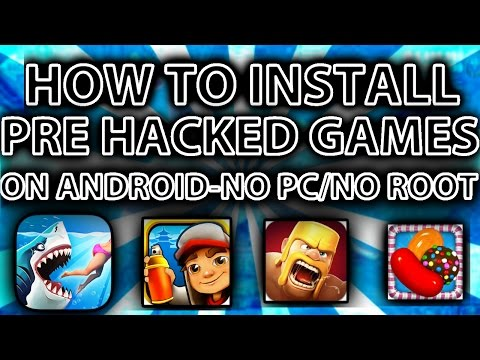 How To Install Pre-Hacked Apps/Games - On Any Android Device ~No Root/PC