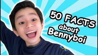 50 Facts About Bennyboi