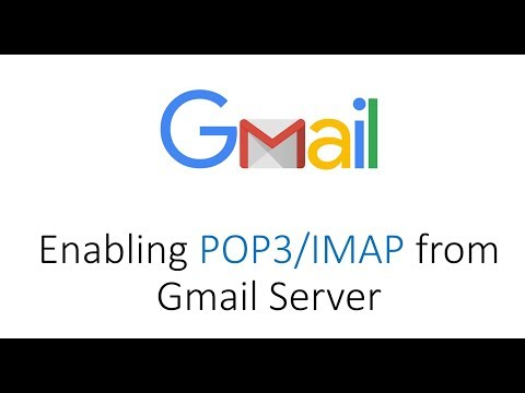 How to Enable POP3 or IMAP form Gmail Server
