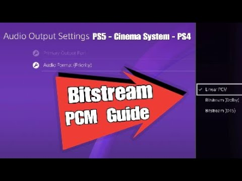 PS4 Audio Settings Guide Linear PCM or Bitstream - Cinema Surround System Output!