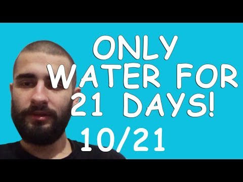 Only Water for 21 days (10/21) The Only Thing You're In Control of DailyEd #010