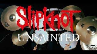 Slipknot -  Unsainted | Drum Cover