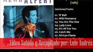 Herb Alpert - Wild Romance [1985] Full Album