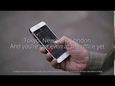 Tokyo, New York, London... Trade wherever you are