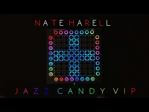 Nate Harrell  Jazz Candy VIP  Aarc Launchpad