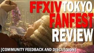 FFXIV Tokyo FanFest 2019 Review | Yoshi-P Disconnected? | Open Member Chat | Let's Play & Discuss