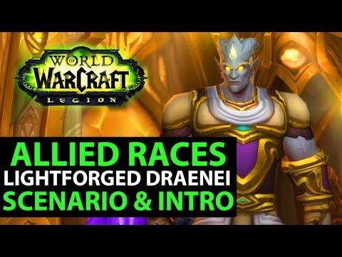 Legion / Battle For Azeroth Allied Races - LIGHTFORGED DRAENEI Intro, Scenario, Mount & More! (WoW)