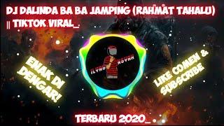 Download Lagu DJ DALINDA BA BA JAMPING (RAHMAT TAHALU) || TIKTOK VIRAL_ mp3