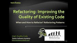 Качествен програмен код - Рефакториране и подобрение на качеството на кода