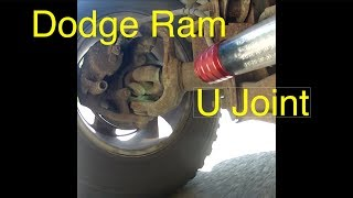 Dodge Ram 1500 U joint, diagnosis and replacement
