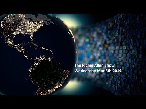 The Richie Allen Show - Wednesday March 6th 2019 Mp3