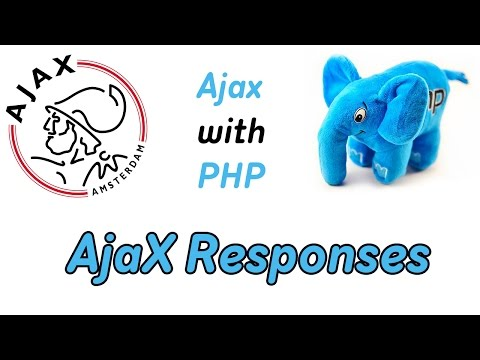 AJAX AND PHP.RESPONSES.PROGRAMMING COURSE.VIDEO TUTORIAL
