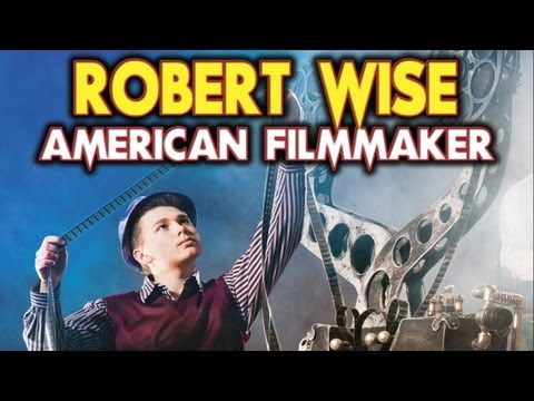 Robert Wise: American Filmmaker - Official Trailer