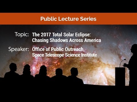 The 2017 Total Solar Eclipse: Chasing Shadows Across America