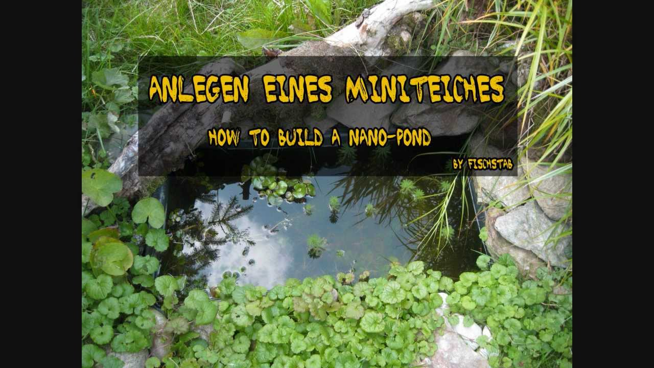 anlegen eines mini teiches how to build a nano pond youtube. Black Bedroom Furniture Sets. Home Design Ideas