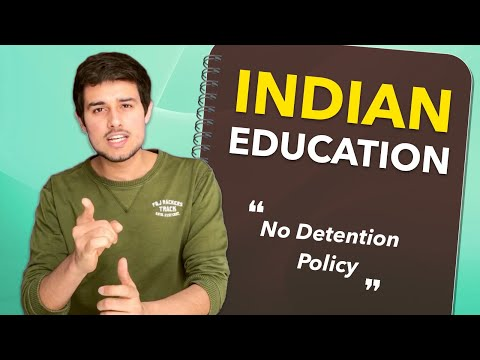 Indian Education System 2018 by Dhruv Rathee  [No Detention policy]