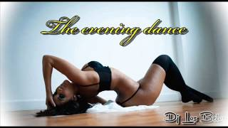 Dj Los Belos - The evening dance [ CLUB MIX 2014 ]