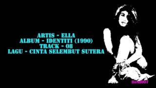Ella - Identiti - 08 - Cinta Selembut Sutera