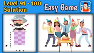 Easy Game - Level 91 92 93 94 95 96 97 98 99 100 Solution Gameplay Walkthrough