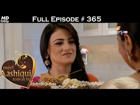 Meri Aashiqui Tum Se Hi - 28th October 2015 - मेरी आशिकी तुम से ही - Full Episode(HD)