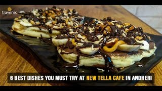6 Best Dishes You Must Try At New Tella Cafe In Andheri