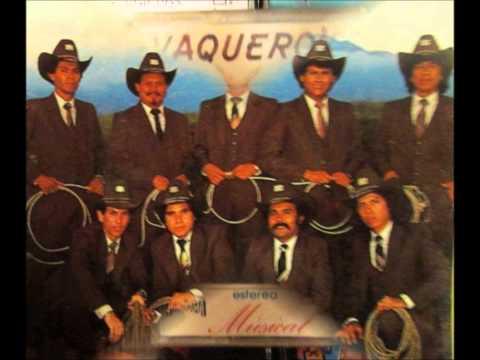 VAQUEROS MUSICAL  Justo Gonzalez