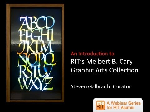 Treasures of RIT's Cary Collection