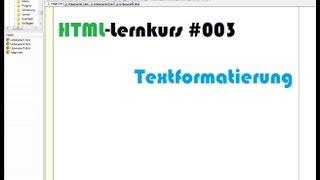 HTML-Lernkurs: Textformatierung (Level 1) [#003]