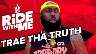 Trae Tha Truth: Activism in Houston & Trae Day | Ride With Me