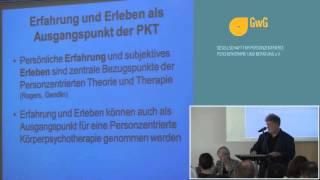 1/2: Dr. Ernst Kern: Personzentrierte Körperpsychotherapie