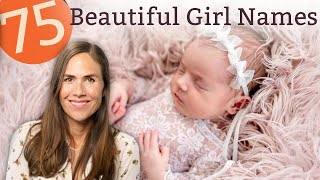 75 Beautiful Girl Names for Your Sweet Baby - (Names & Meanings!)