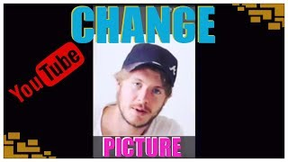 How To Change Your Youtube Profile Picture On Phone 2017