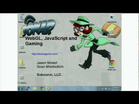 SONAR: WebGL, JavaScript, and Gaming - New Game 2011