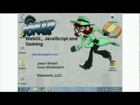 SONAR: WebGL, JavaScript, and Gaming - New Game 2011