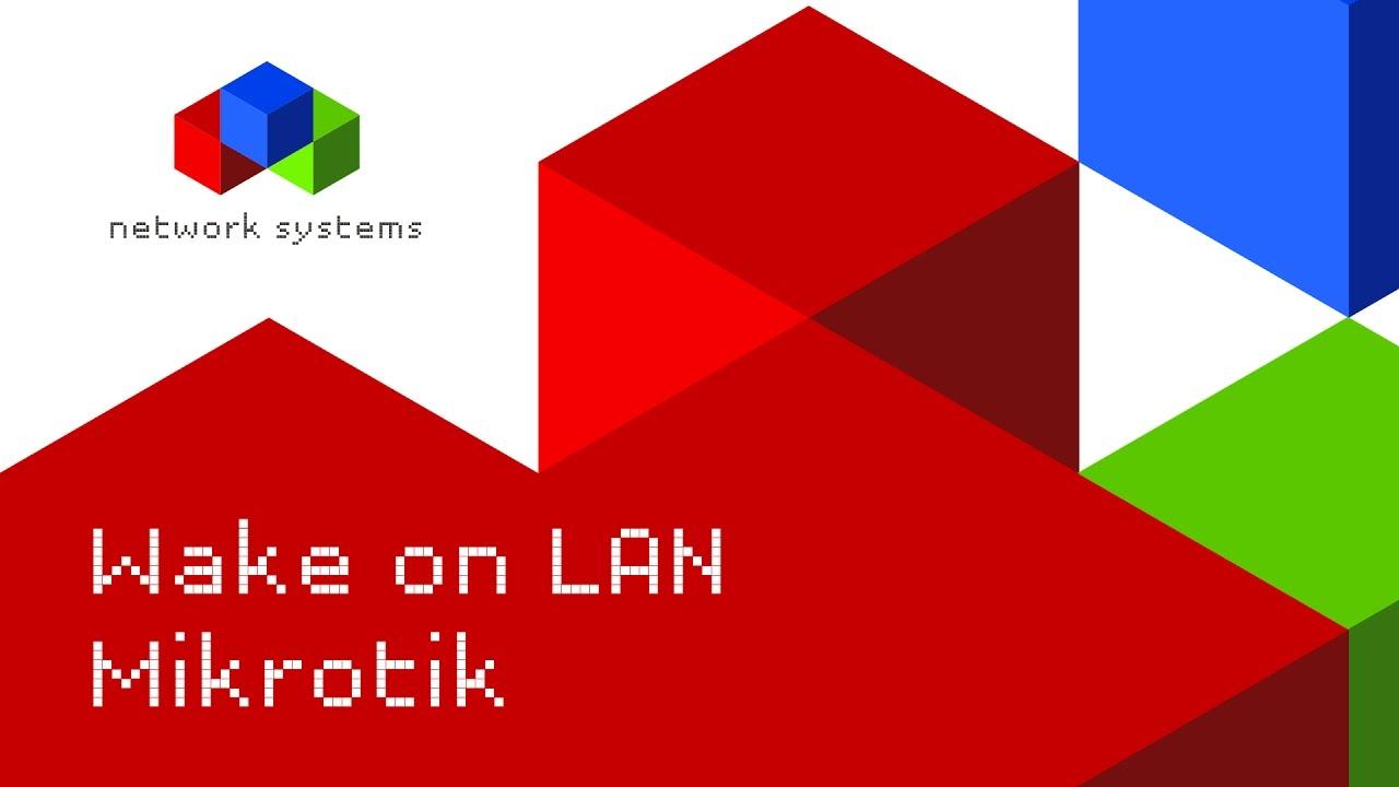 Mikrotik - Wake on LAN