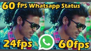 Whatsapp 60fps Video status Tutorial   HD Quality
